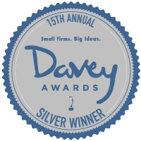15th Annual Davey Awards Silver Winner. Small Firms. Big Ideas.