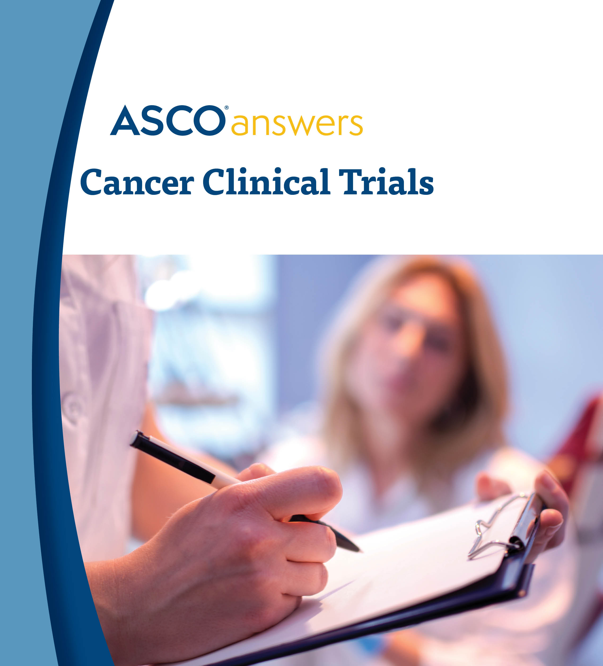 ASCO Answers: Cancer Clinical Trials