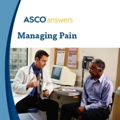 ASCO Answers: Managing Pain