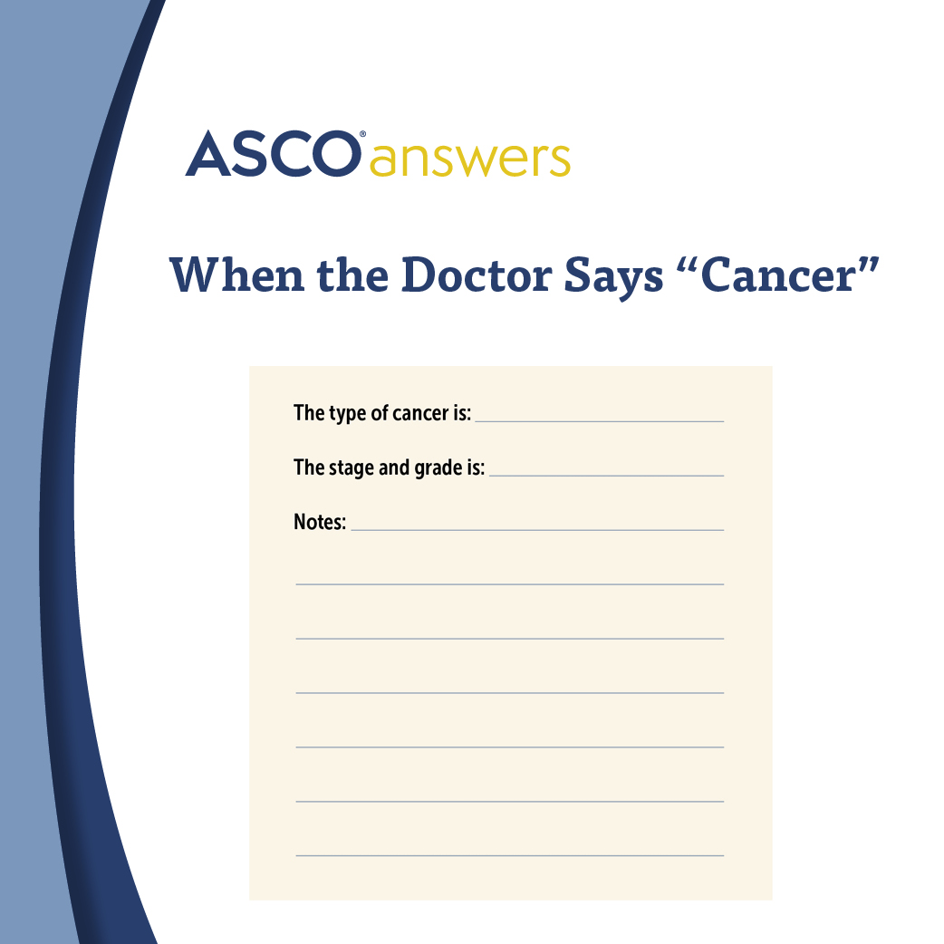 ASCO Answers: When the Doctor Says Cancer