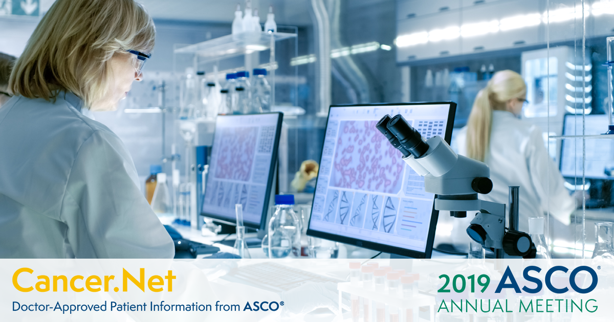 ASCO Annual Meeting 2019: An Early Look at This Year's