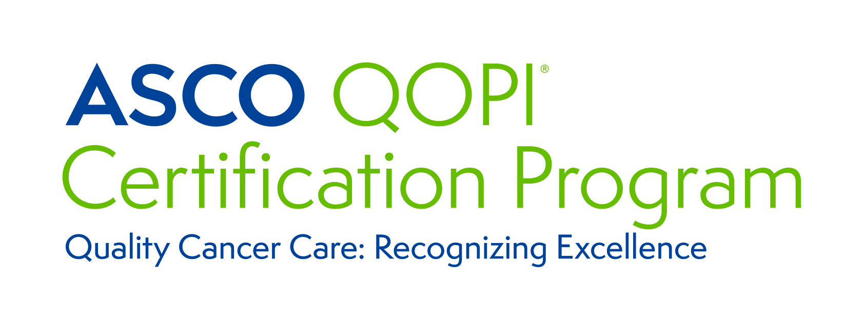 ASCO QOPI Certification Program; Quality Cancer Care: Recognizing Excellence
