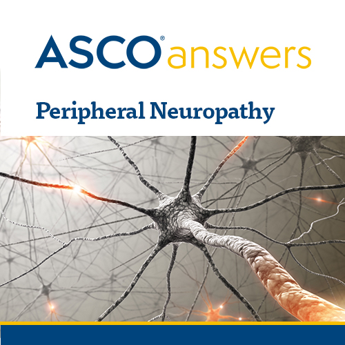 ASCO answers; Peripheral Neuropathy