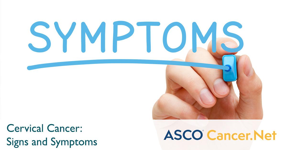cervical cancer symptoms and signs cancer net