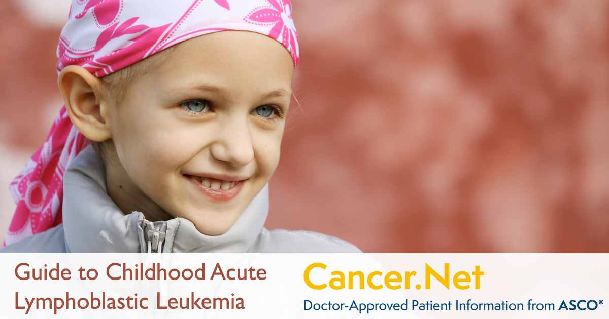 Leukemia Acute Lymphoblastic All Childhood Cancernet