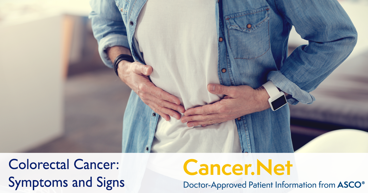 Colorectal Cancer: Symptoms and Signs | Cancer Net