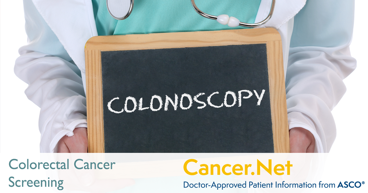 Colorectal Cancer: Screening   Cancer Net