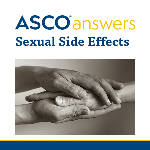 ASCO answers; Sexual Side Effects