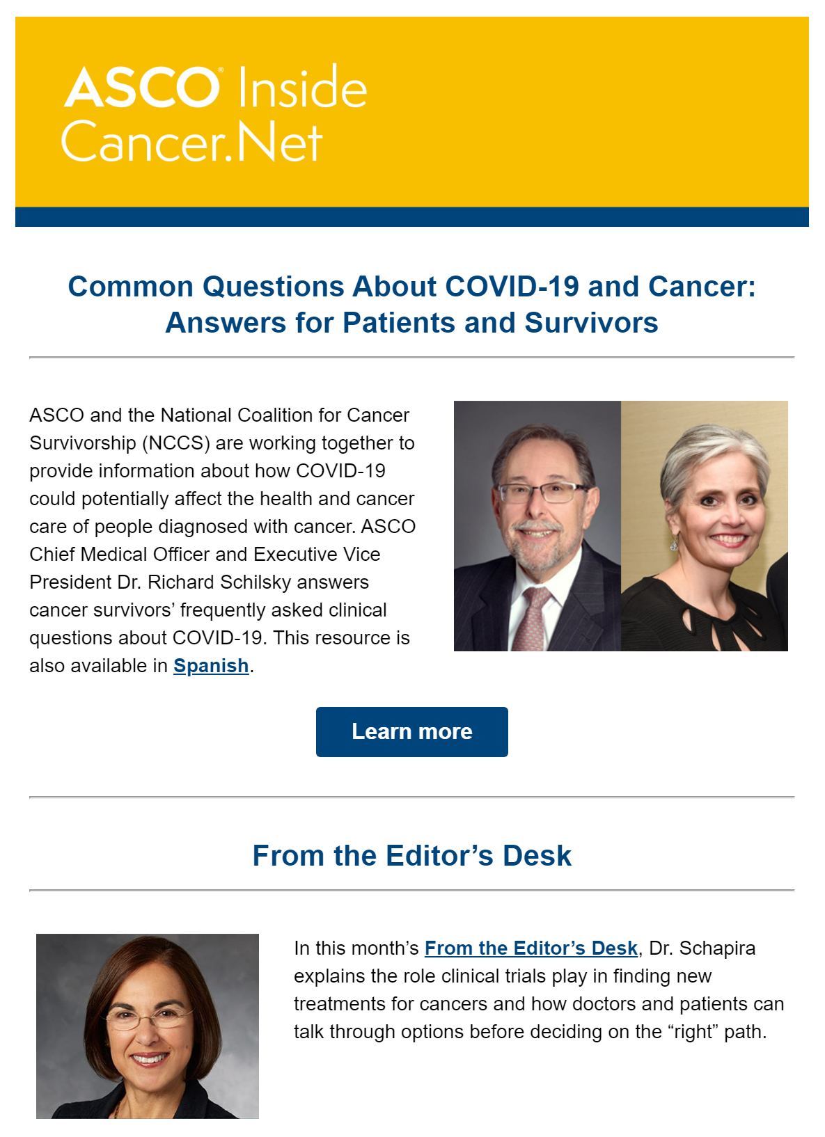 Recent issue of Inside Cancer.Net. Top Story offers information on common questions about COVID-19 for patients and survivors, with an additional feature, From the Editor's Desk.
