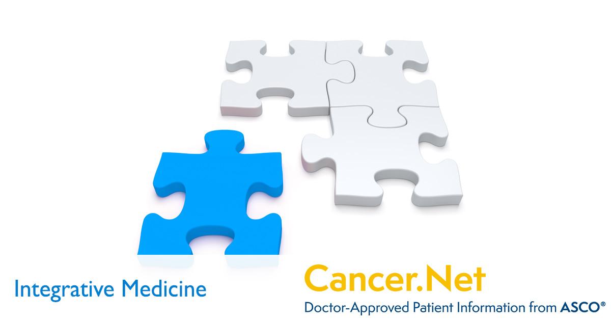 Integrative Medicine | Cancer Net
