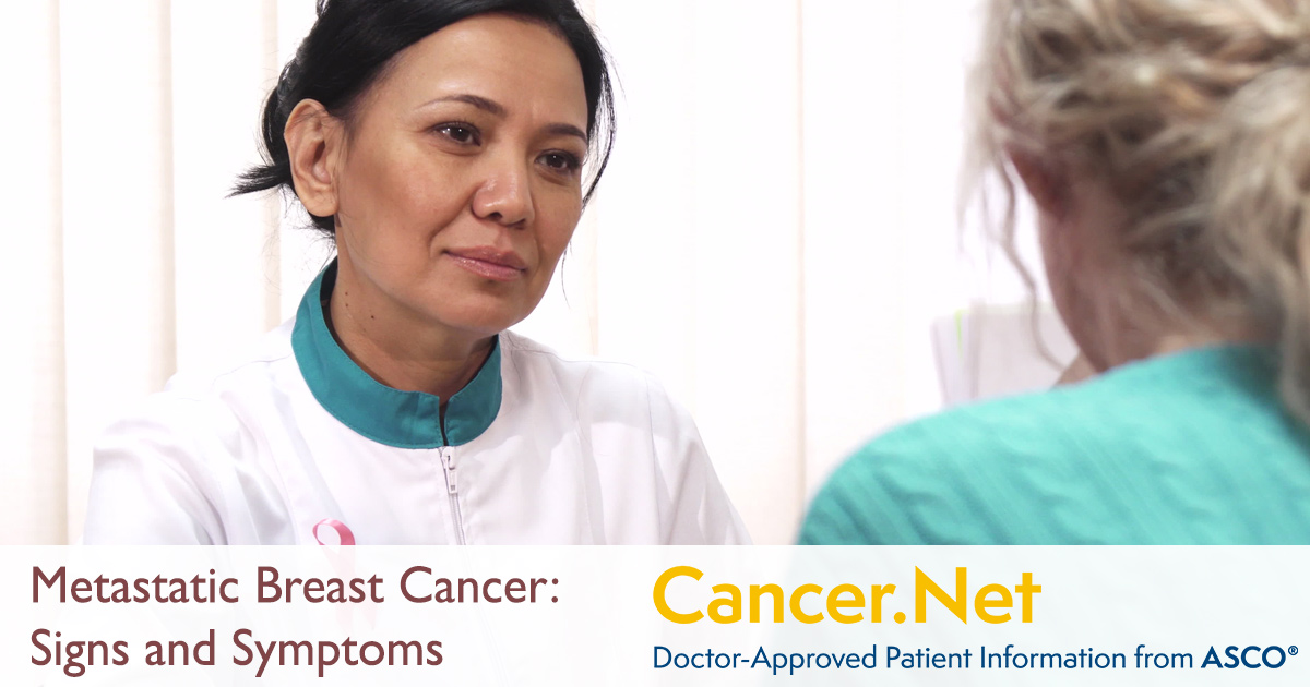 Breast Cancer Metastatic Symptoms And Signs Cancer Net