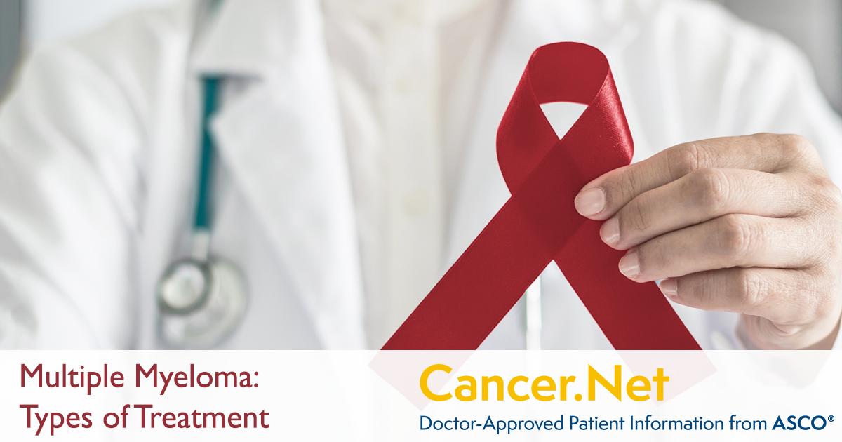 Multiple Myeloma: Types of Treatment | Cancer Net