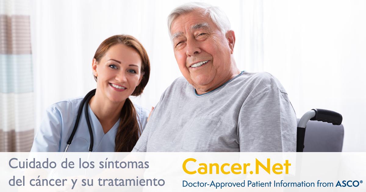 Cuidado De Los Sintomas Del Cancer Y Su Tratamiento Cancer Net