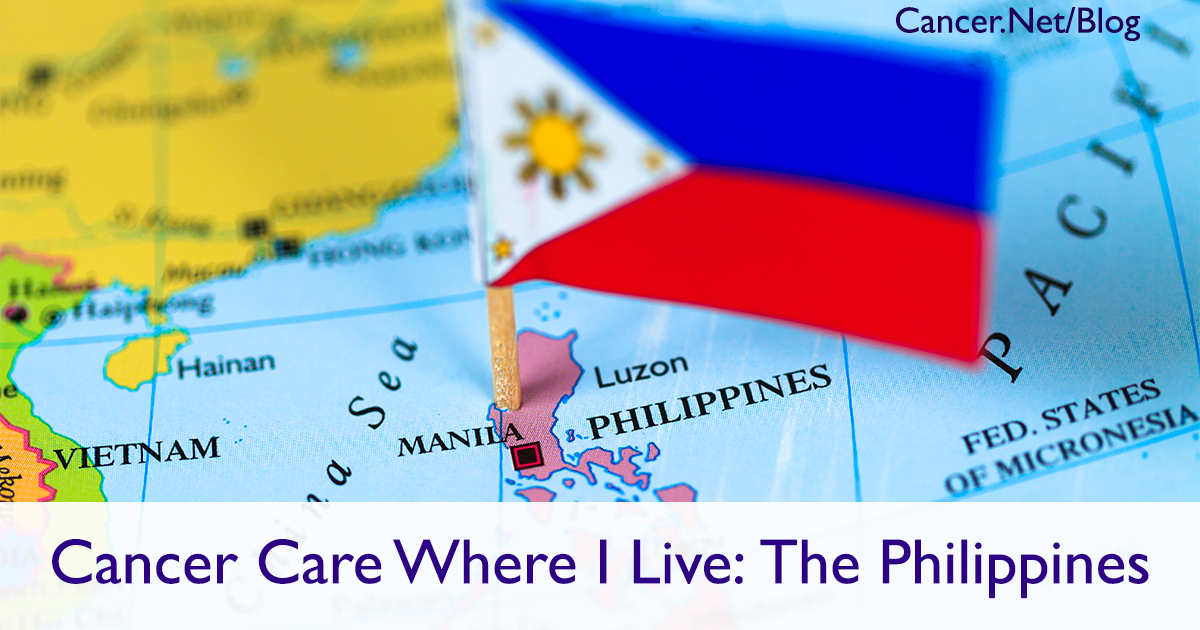Cancer In My Community Overcoming Cancer Care Barriers In The Philippines Cancer Net