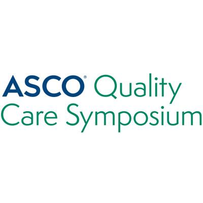 ASCO ® Quality Care Symposium