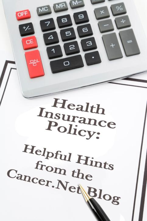Health Insurance Policy: Helpful Hints from the Cancer.Net Blog