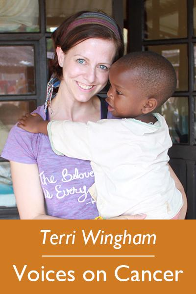 Terri Wingham, Voices on Cancer