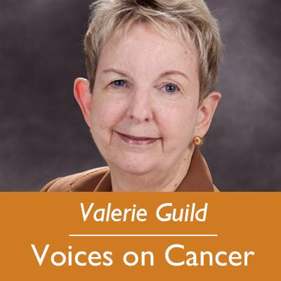 Valerie Guild; Voices on Cancer