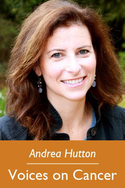 Andrea Hutton, Voices on Cancer