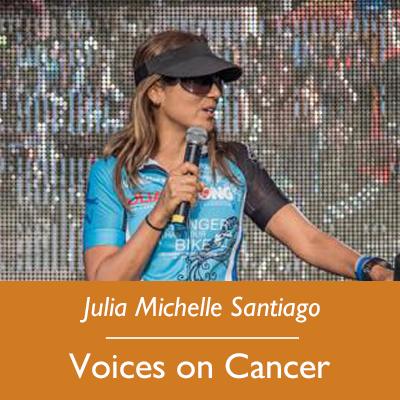 Julia Michelle Santiago; Voices on Cancer