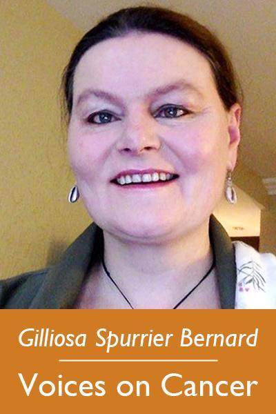 Gilliosa Spurrier Bernard, Voices on Cancer