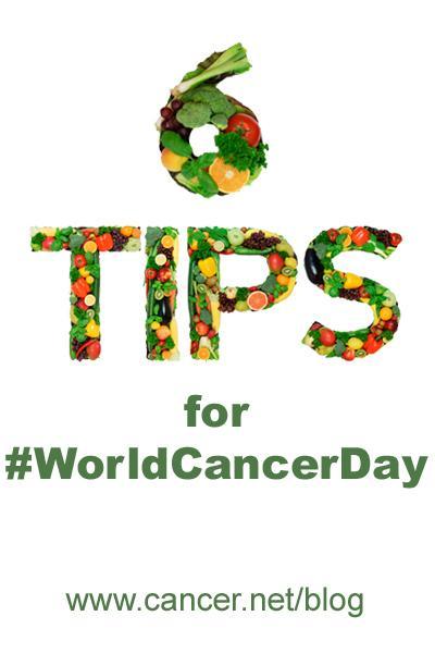 6 Tips for #worldcancerday www.cancer.net/blog