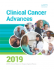 ASCO ® American Society of Clinical Oncology; Clinical Cancer Advances 2019: ASCO's Annual Report on Progress Against Cancer