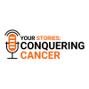 Your Stories: Conquering Cancer