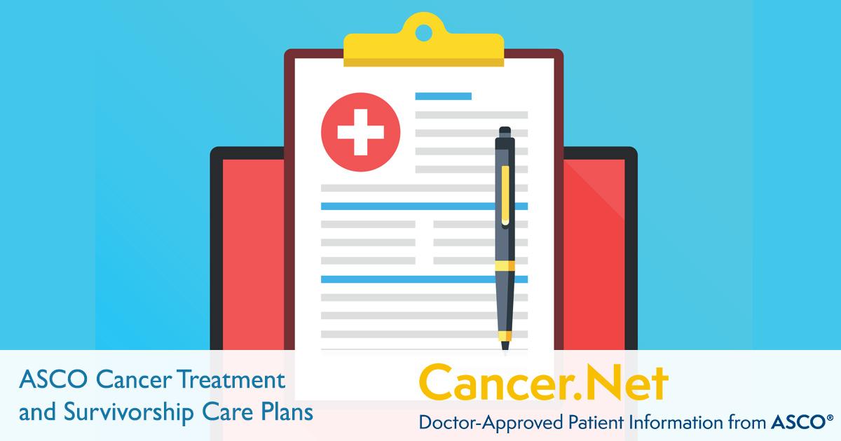 ASCO Cancer Treatment and Survivorship Care Plans | Cancer.Net