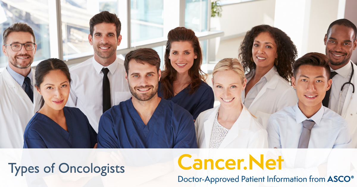 Types of Oncologists