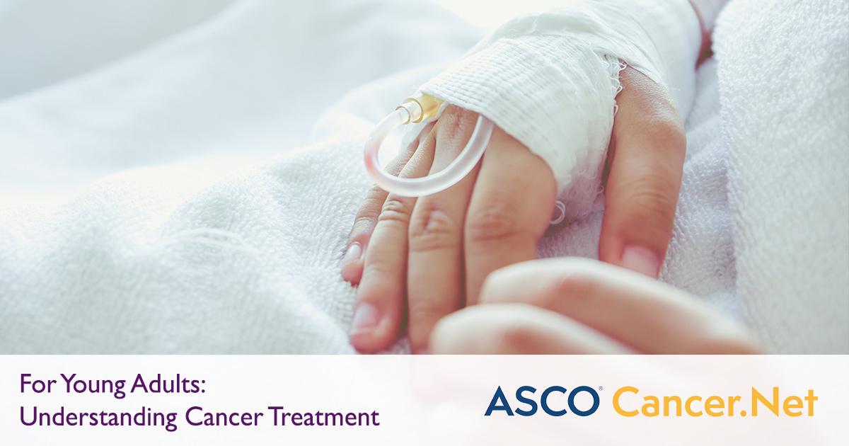 Understanding Cancer Treatment | Cancer.Net