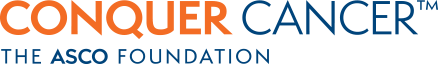 Conquer Cancer Foundation ® of the American Society of Clinical Oncology