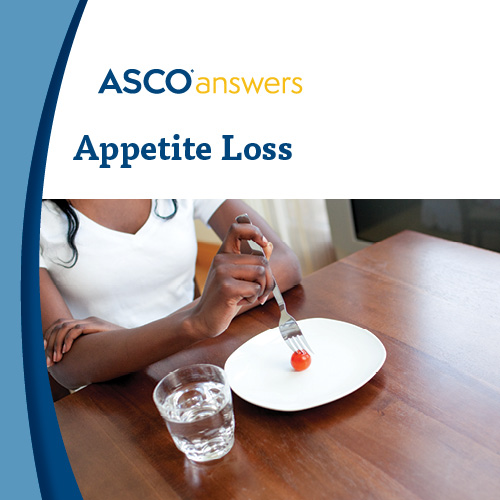 ASCO answers; Appetite Loss