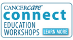 CancerCare Connect; Education Worshops: Learn More