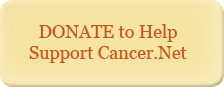 DONATE to help support Cancer.Net