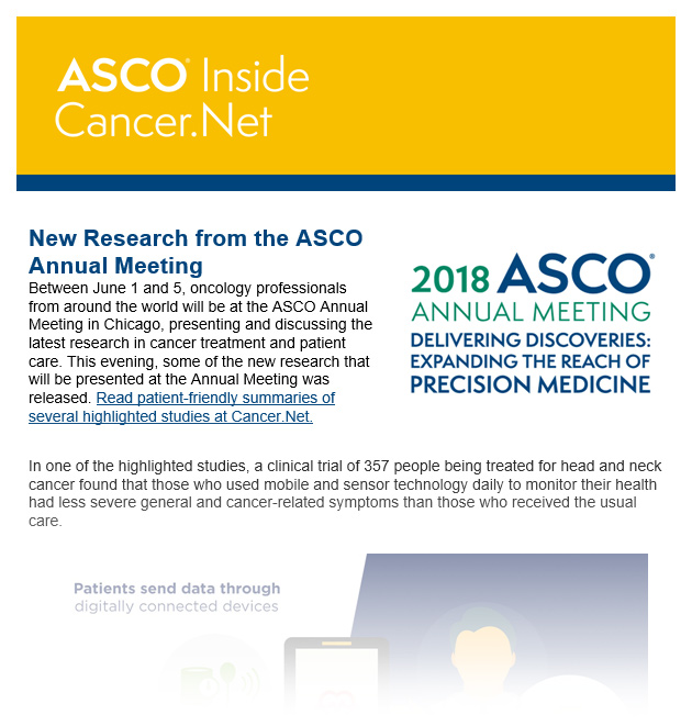 Recent issue of Inside Cancer.Net. Top Story offers information on research from the 2018 ASCO Annual Meeting.